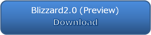 Blizzard2.0(PreView) Download